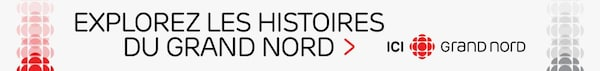 Promotional banner with text: Explore the stories of the Far North, here is the Grand Nord