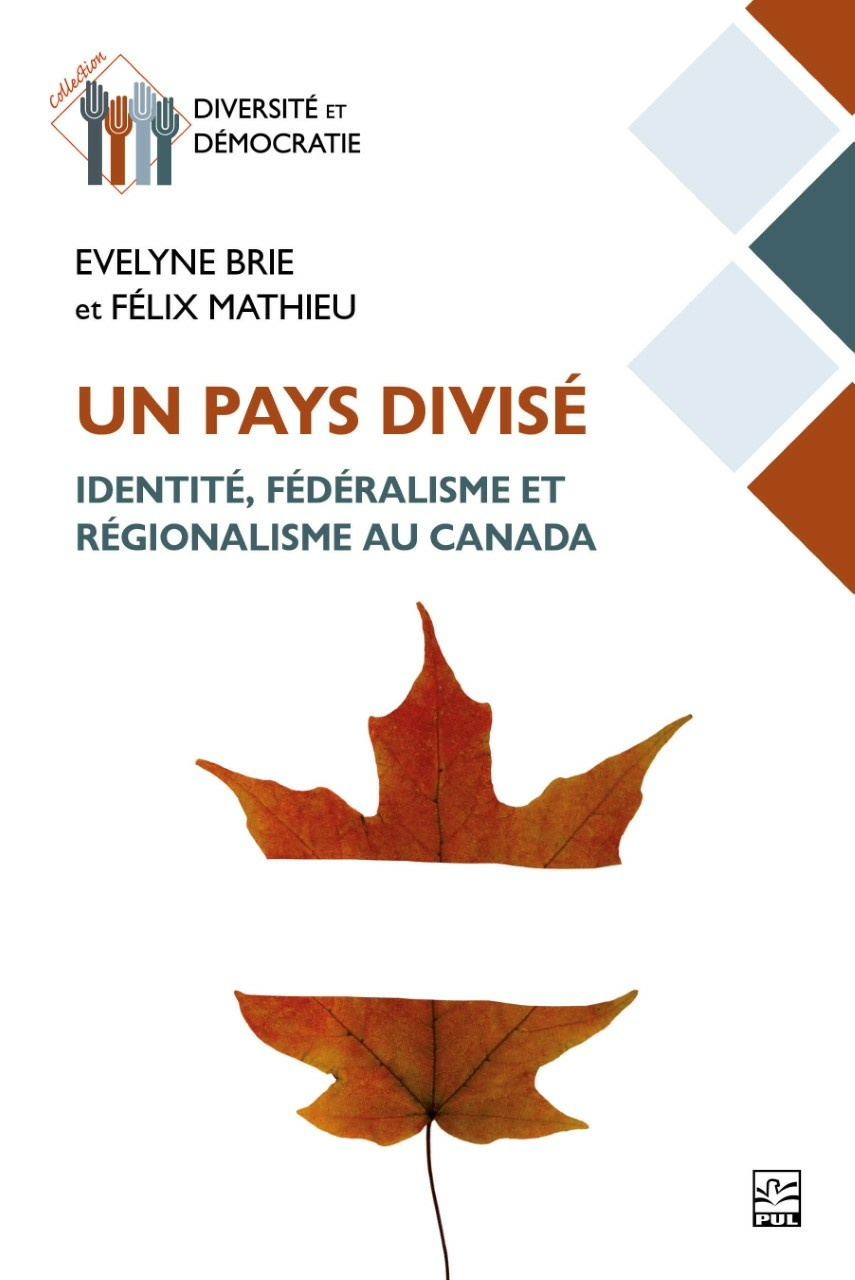 A Country Divided: Identity, Federalism, and Territoriality in Canada